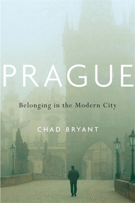 Prague: Belonging in the Modern City Cover Image