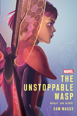The Unstoppable Wasp: Built On Hope Cover Image