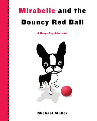 Mirabelle and the Bouncy Red Ball Cover