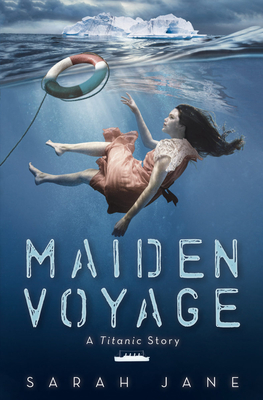 Maiden Voyage: A Titanic Story Cover Image
