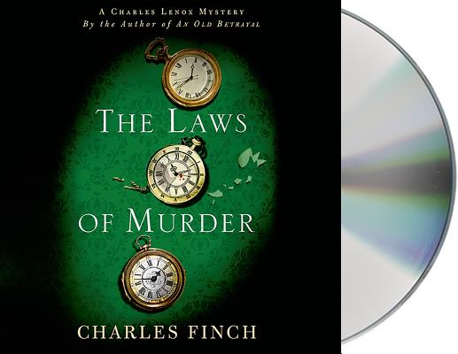 The Laws of Murder: A Charles Lenox Mystery (Charles Lenox Mysteries #8) Cover Image