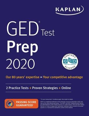 GED Test Prep 2020: 2 Practice Tests + Proven Strategies + Online (Kaplan Test Prep) Cover Image