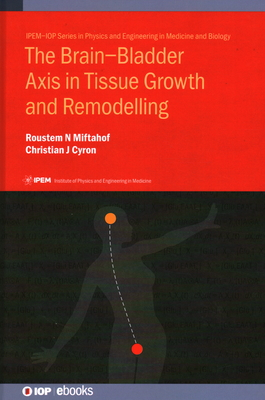 Brain-Bladder Axis in Tissue Growth and Remodelling Cover Image