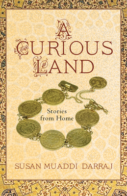 A Curious Land: Stories from Home (Grace Paley Prize in Short Fiction) Cover Image