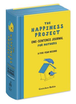 The Happiness Project One-Sentence Journal for Mothers Cover Image