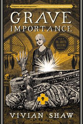 Grave Importance (A Dr. Greta Helsing Novel #3) Cover Image