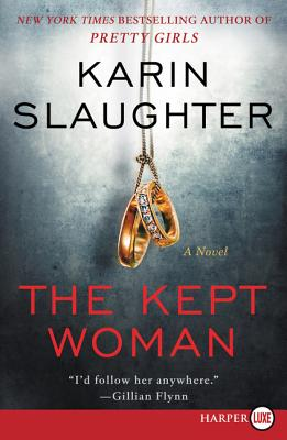 The Kept Woman: A Novel (Will Trent #8) Cover Image