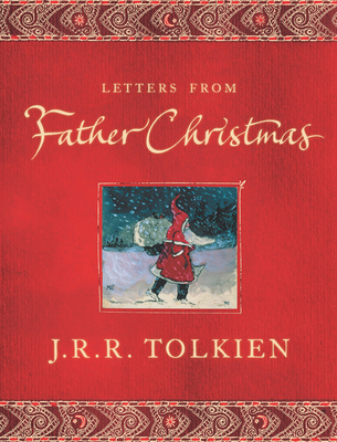 Letters From Father ChristmasJ.R.R. Tolkien