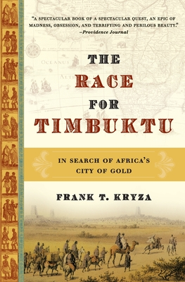 The Race for Timbuktu: In Search of Africa's City of Gold Cover Image