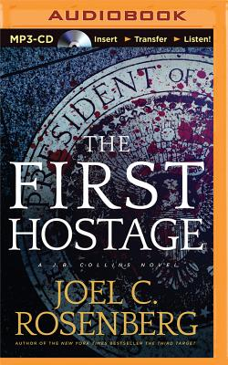 The First Hostage (J. B. Collins #2) Cover Image