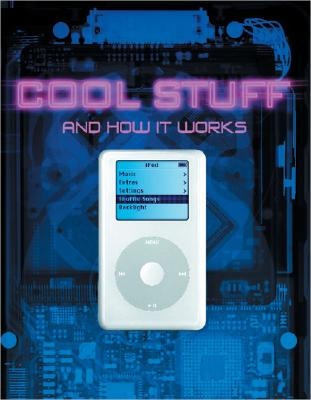 Cool Stuff and How It Works Cover