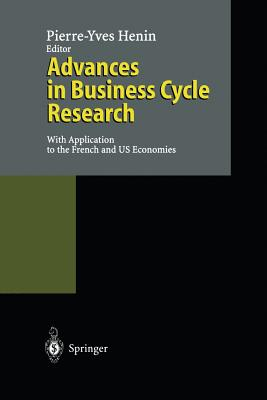 Advances in Business Cycle Research: With Application to the French and Us Economies Cover Image