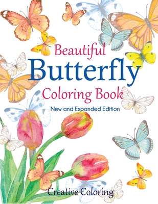 Beautiful Butterfly Coloring Book: New and Expanded Edition Cover Image