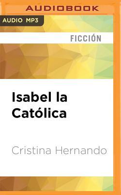 Isabel La Católica (Narración En Castellano) Cover Image