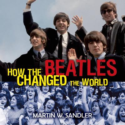 How the Beatles Changed the World Cover