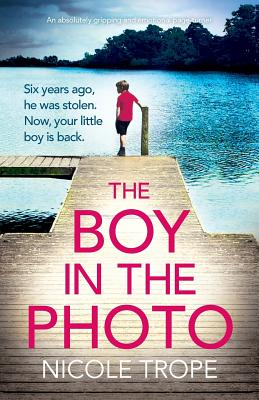 The Boy in the Photo: An absolutely gripping and emotional page turner Cover Image