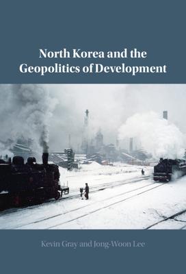North Korea and the Geopolitics of Development Cover Image