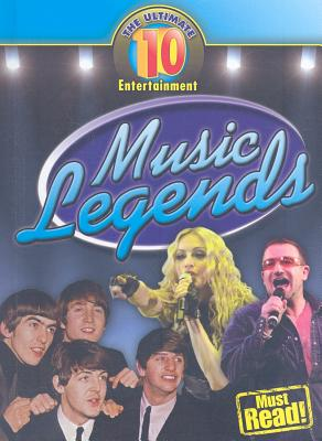 Music Legends (Ultimate 10 (Library)) Cover Image