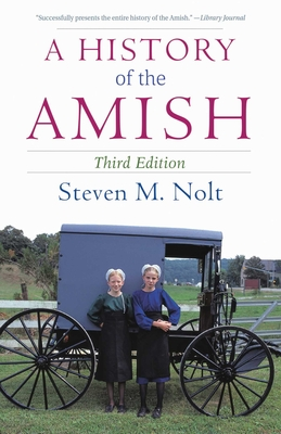 A History of the Amish: Third Edition Cover Image