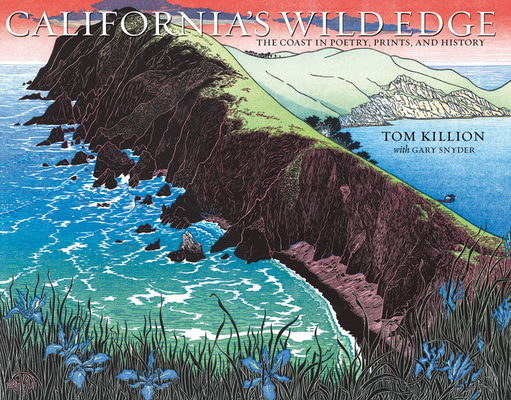 California's Wild Edge: The Coast in Prints, Poetry, and History Cover Image