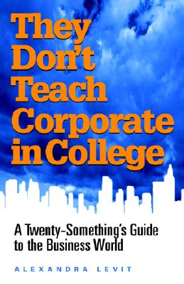 They Don't Teach Corporate in College Cover