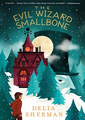 The Evil Wizard Smallbone Cover Image