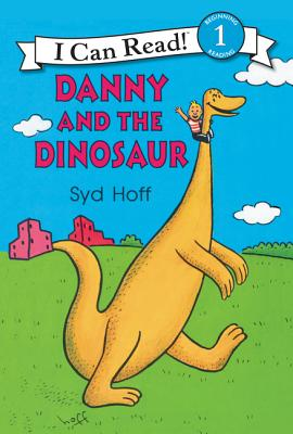 Danny and the Dinosaur (I Can Read Level 1) Cover Image
