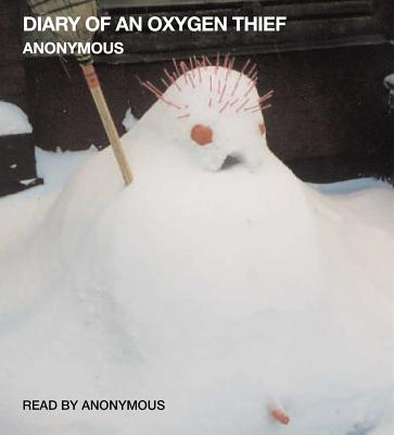 Diary of an Oxygen Thief Cover Image