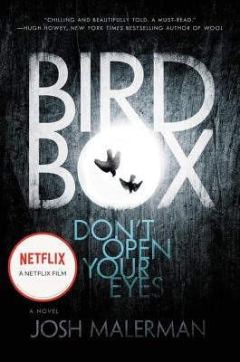 Bird Box (Hardcover) By Josh Malerman