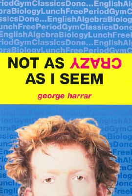 Cover for Not as Crazy as I Seem