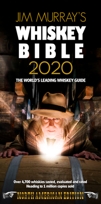 Jim Murray's Whiskey Bible 2020: North American Edition Cover Image