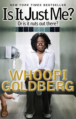Is It Just Me?: Or Is It Nuts out There? Cover Image