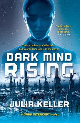 Dark Mind Rising: A Dark Intercept Novel (The Dark Intercept #2) Cover Image