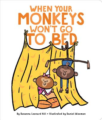 Cover for When Your Monkeys Won't Go to Bed (When Your...)