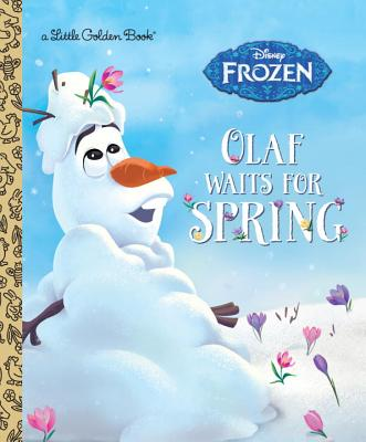 Olaf Waits for Spring (Disney Frozen) (Little Golden Book) Cover Image