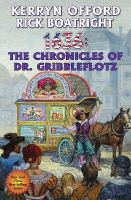 1636: The Chronicles of Dr. Gribbleflotz (Ring of Fire #21) Cover Image