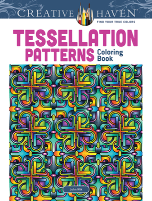 Tessellation Patterns (Creative Haven Coloring Books) Cover Image