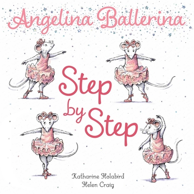 Step by Step (Angelina Ballerina) Cover Image