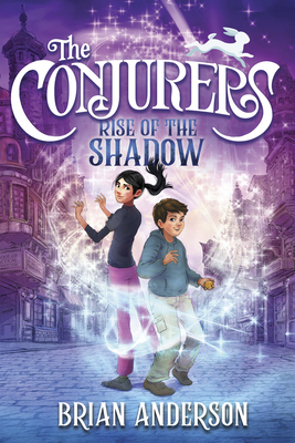 The Conjurers #1: Rise of the Shadow Cover Image