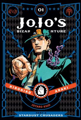 JoJo's Bizarre Adventure: Part 3--Stardust Crusaders, Vol. 1 (JoJo's Bizarre Adventure: Part 3--Stardu #1) Cover Image