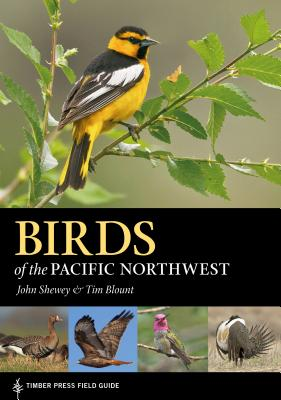 Birds of the Pacific Northwest (A Timber Press Field Guide) Cover Image