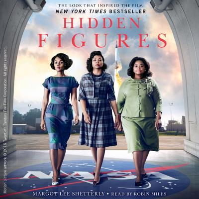 Hidden Figures Lib/E: The American Dream and the Untold Story of the Black Women Mathematicians Who Helped Win the Space Race Cover Image