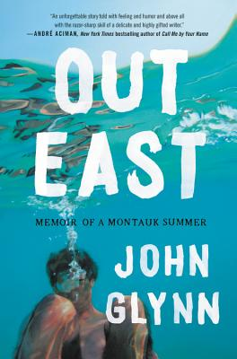 Cover Image for Out East: Memoir of a Montauk Summer