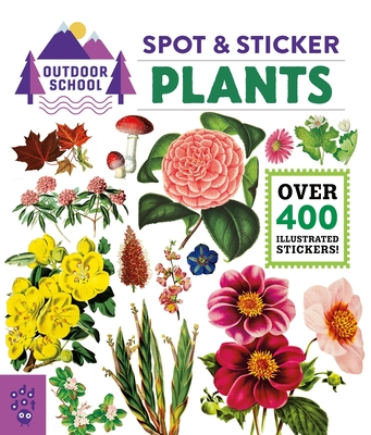 Outdoor School: Spot & Sticker Plants Cover Image