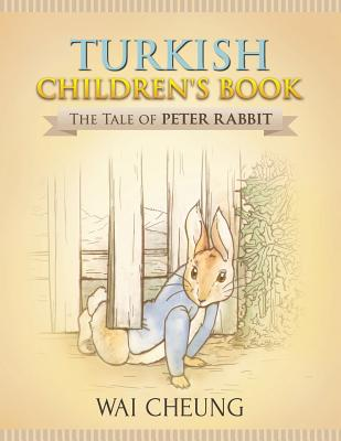 Turkish Children's Book: The Tale of Peter Rabbit Cover Image