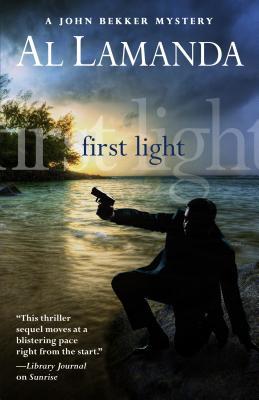 Cover for First Light (John Bekker Mysteries)