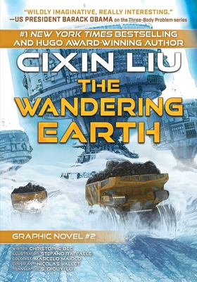 The Wandering Earth: Cixin Liu Graphic Novels #2 Cover Image