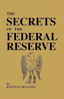 The Secrets of the Federal Reserve Cover Image