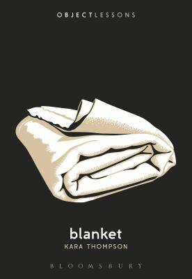 Blanket (Object Lessons) Cover Image