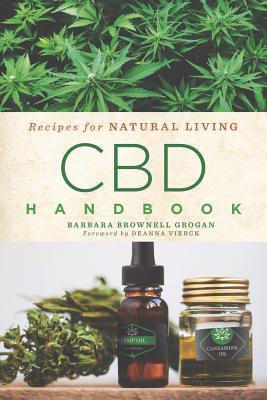 CBD Handbook, 4: Recipes for Natural Living Cover Image
